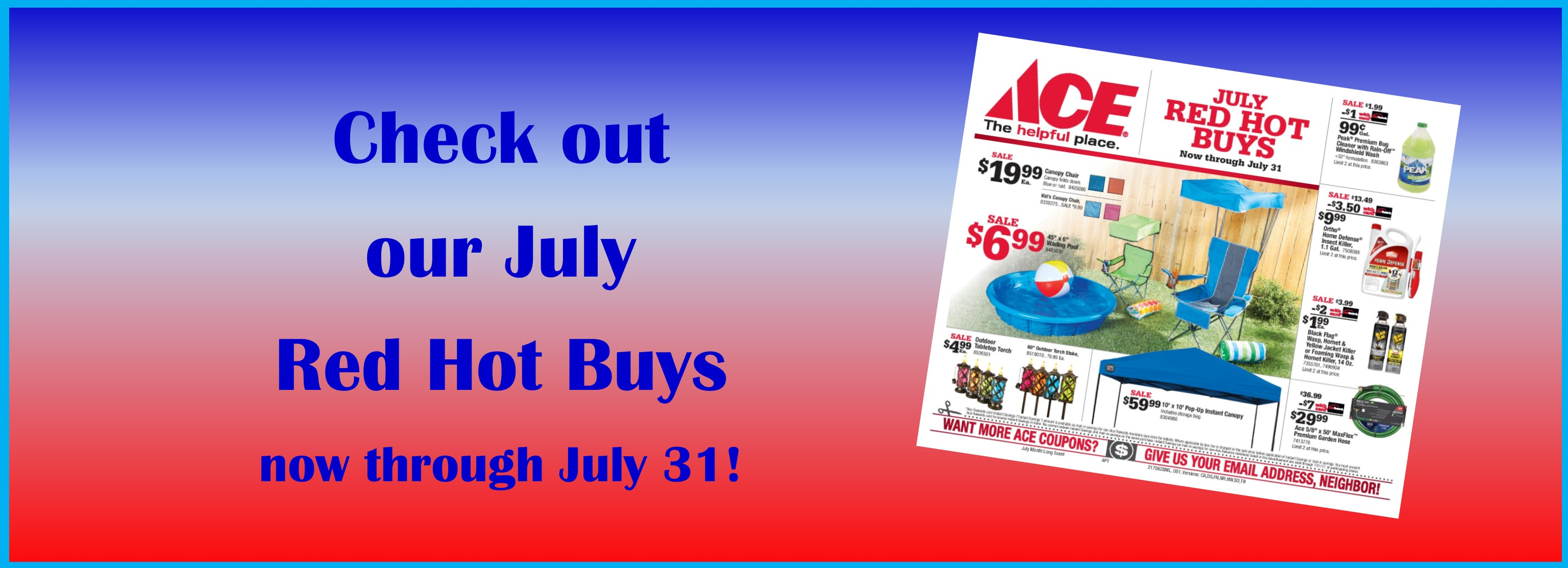Ace Red Hot Buys through 7/31