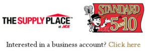 Business Accounts at Standard 5&10 Ace Hardware