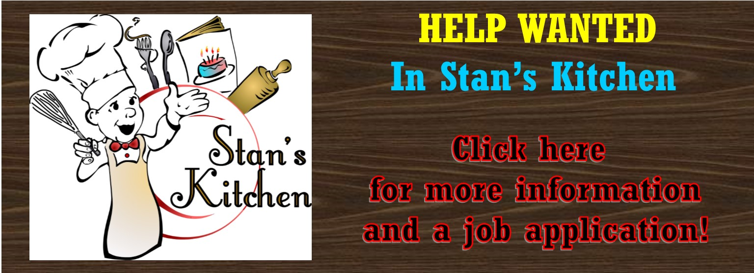 Now Hiring at Stan's Kitchen