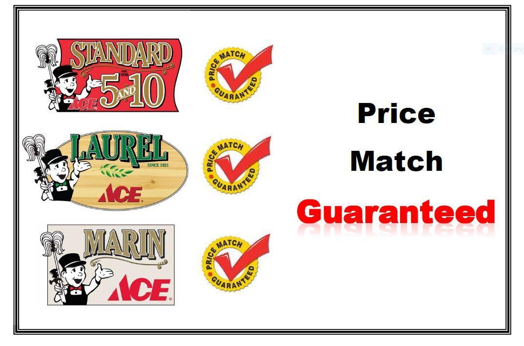 Price Match Guarantee - Standard 5&10 Ace Hardware - Laurel