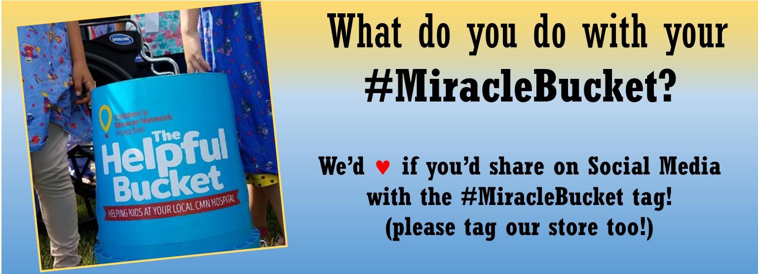 August CMN Event #miraclebucket