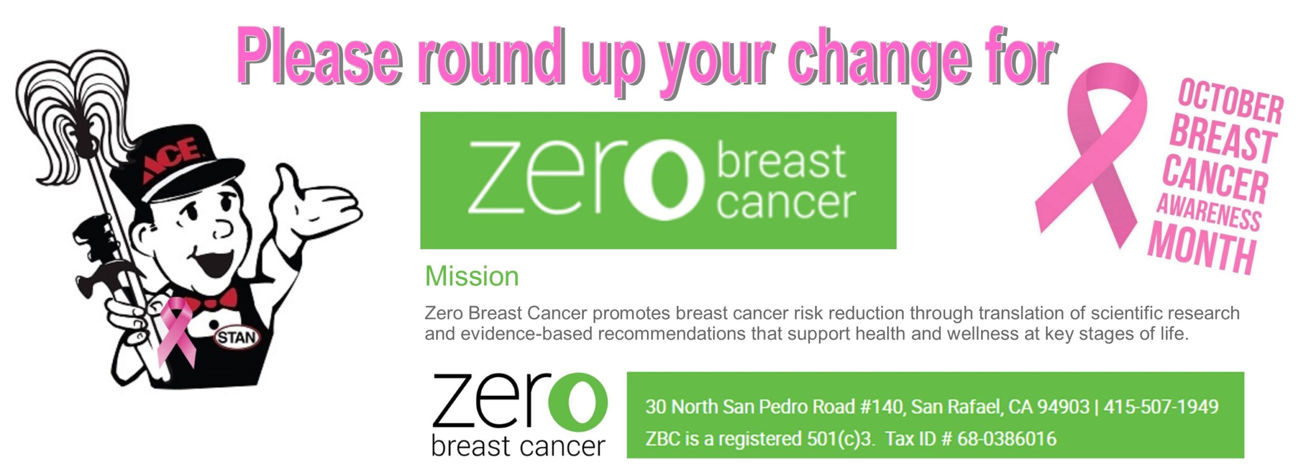 Round Up Your Change for Zero Breast Cancer